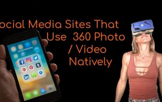 Social Media Sites That Use 360 Photo Video Natively