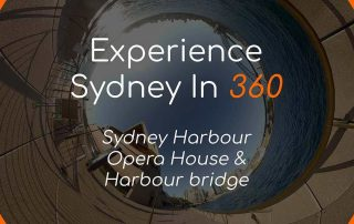 Experience Sydney Harbour in 360 Virtual Reality Opera House Harbour Bridge VR Photography Social Media Title