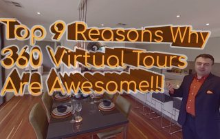 Top 9 Reasons Why 360 Virtual Tours Are Awesome