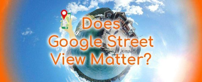 Does Google Street View Matter - Fish Eye Little Planet Google Maps