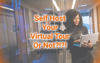 Self Host Your Virtual Tour Or Not